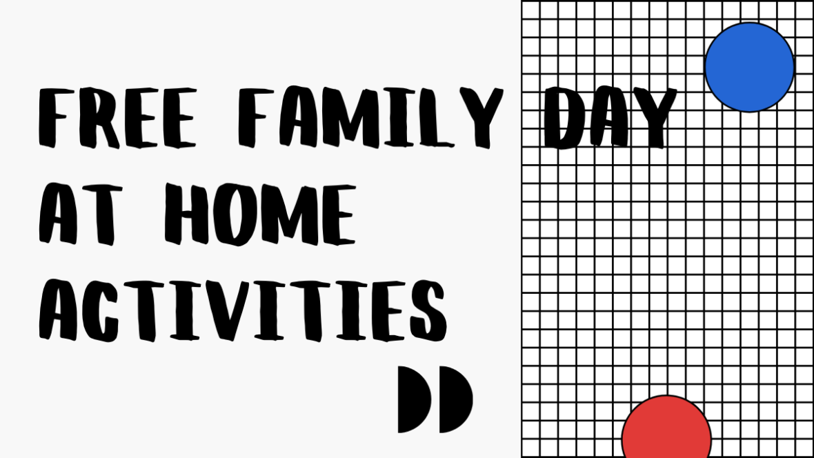 FREE Family Day at Home Activities