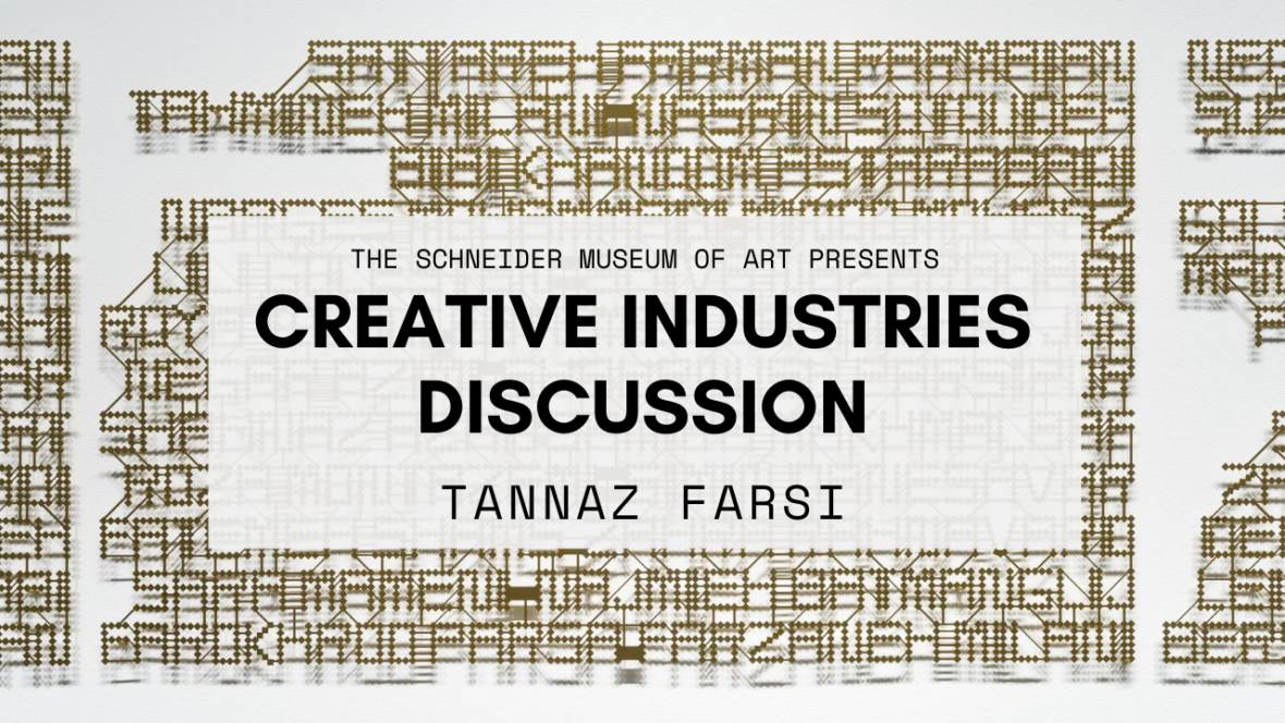 Creative Industries Discussion: Tannaz Farsi