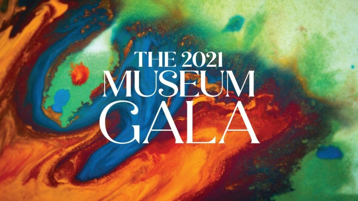 The 2021 Museum Gala